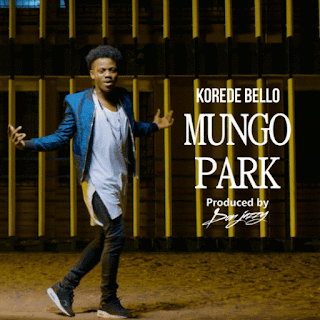 Video : Korede Bello - Mungo Park (Prod. By Don Jazzy)