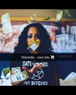 """Music: Olamide – """"Owo Blow"""""""