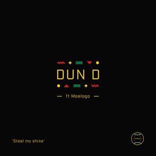 video Dun D featuring Moelogo - steal my shine
