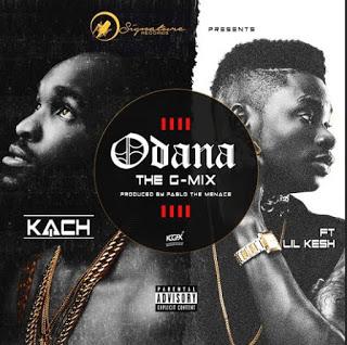 VIDEO: Kach – Odana (G-mix) ft. Lil Kesh