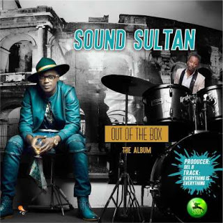 "[Music] Sound Sultan - ""Non Stop"" Ft. Harrysong"