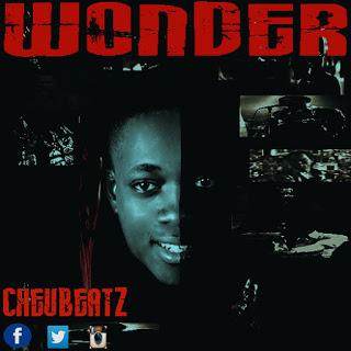 """[Music] Cheubeatz - """"Wonder"""""""