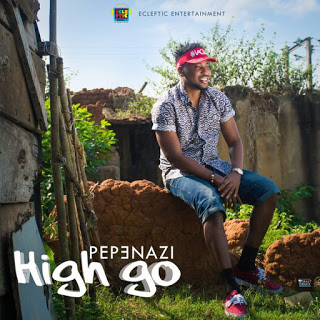 video Pepenazi - high go