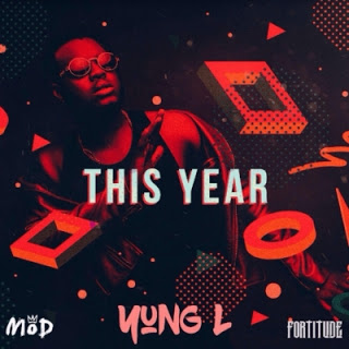 music Yung L - This year