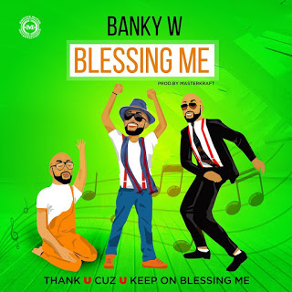 VIDEO: Banky W - Blessing Me