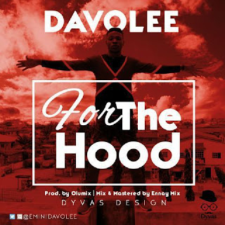 Davolee - For The Hood