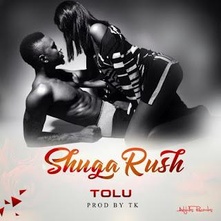 VIDEO: Tolu - Shuga Rush