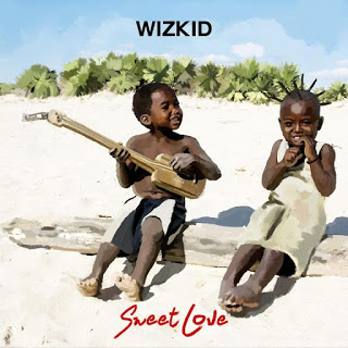 VIDEO: Wizkid - Sweet Love