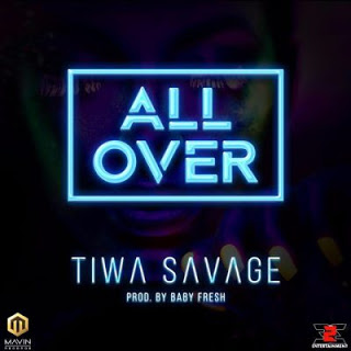 Music: Tiwa Savage - All Over