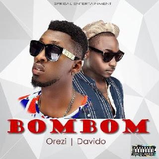 Music: Orezi - bombom featuring Davido