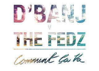 [Video] D'banj - Comment Ca Va Ft. The Fedz