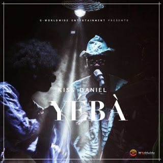 [Music] Kiss Daniel - Yeba