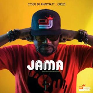 "[Music] Dj Jimmy Jatt - ""Jama"" Ft. Orezi"