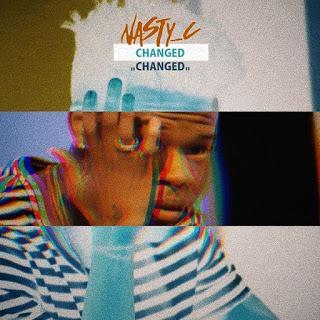 [Music] Nasty C - Changed