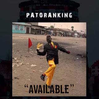 LYRICS: Patoranking - Available