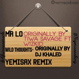 Yemi Sax - Malo (Yemisax Remix)