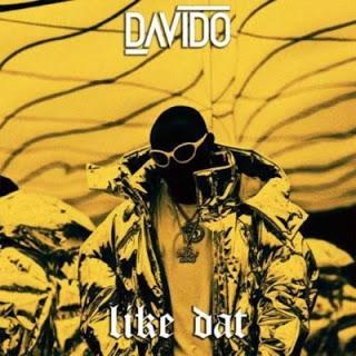 """VIDEO: Davido - """"Like Dat"""""""
