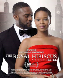 Royal hibiscus hotel nollywood film