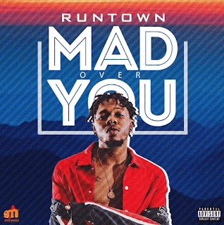 Runtown - Mad Over You Mp3