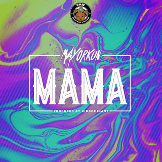 Mayorkun - Mama mp3
