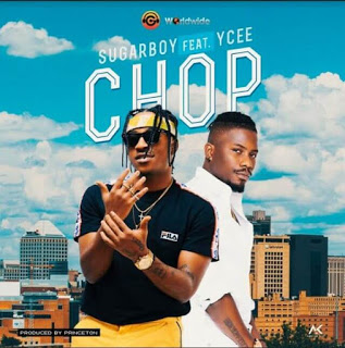 [Music] Sugarboy - Chop Ft. Ycee mp3 download