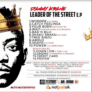 Full ALBUM: Dammy Krane - Leader Of The Street [E.P Out Now] mp3 download