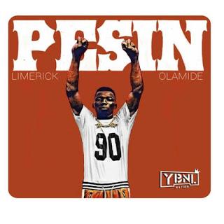 Download Music Limerick - Pesin Ft. Olamide mp3
