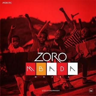 [Music] Zoro - Mbada