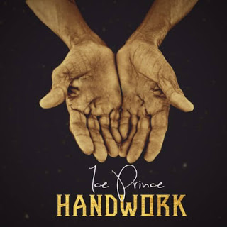 [Music] Ice Prince - Handwork mp3 download