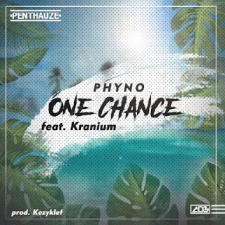 [Music] Phyno - One Chance Ft. Kranium