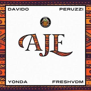 [Music] DMW - Aje Ft. Davido, Peruzzi, Yonda & FreshVDM