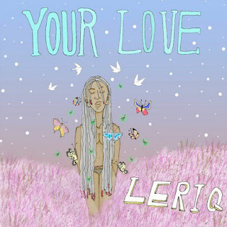 [Music] LeriQ - Your Love