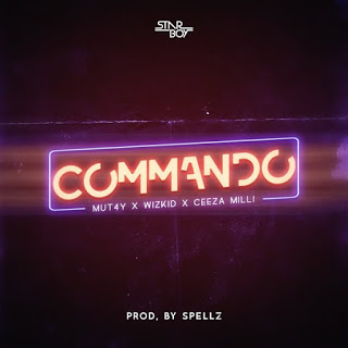 [Music] MUT4Y - Commando Ft. Wizkid & Ceeza Milli mp3 download