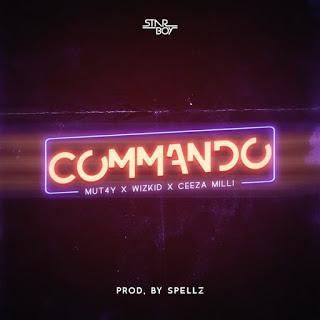 [Music] MUT4Y - Commando Ft. Wizkid & Ceeza Milli mp3 download