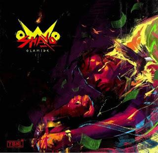 [Music] Olamide - Owo Shayo (Prod. By Pheelz)