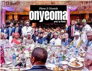 [Music] Phyno x Olamide - Onyeoma