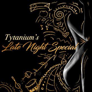 Tytanium - Late Night Special (EP)