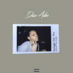 [Music] Dice Ailes - Enough For You | Diceyyy
