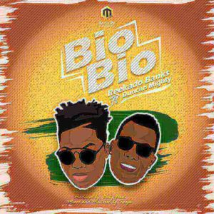 [Music] Reekado Banks - Bio Bio ft Duncam Mighty