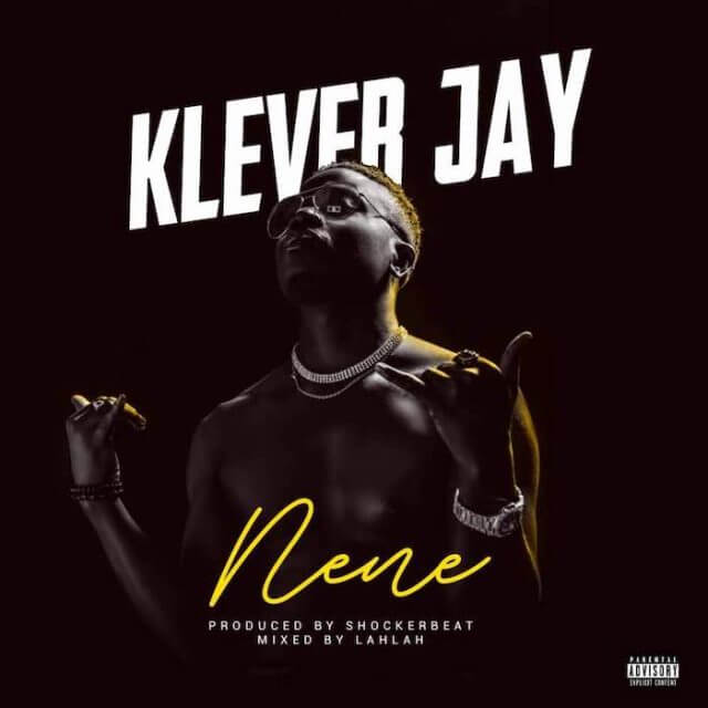 Music: Klever Jay - Nene