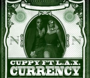 DJ Cuppy & L.A.X - Currency