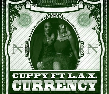DJ Cuppy & L.A.X - Currency