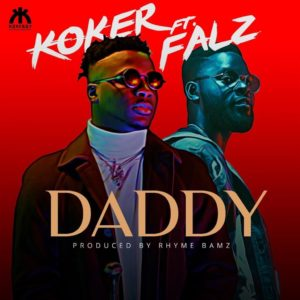 [Music] Koker - Daddy Ft. Falz