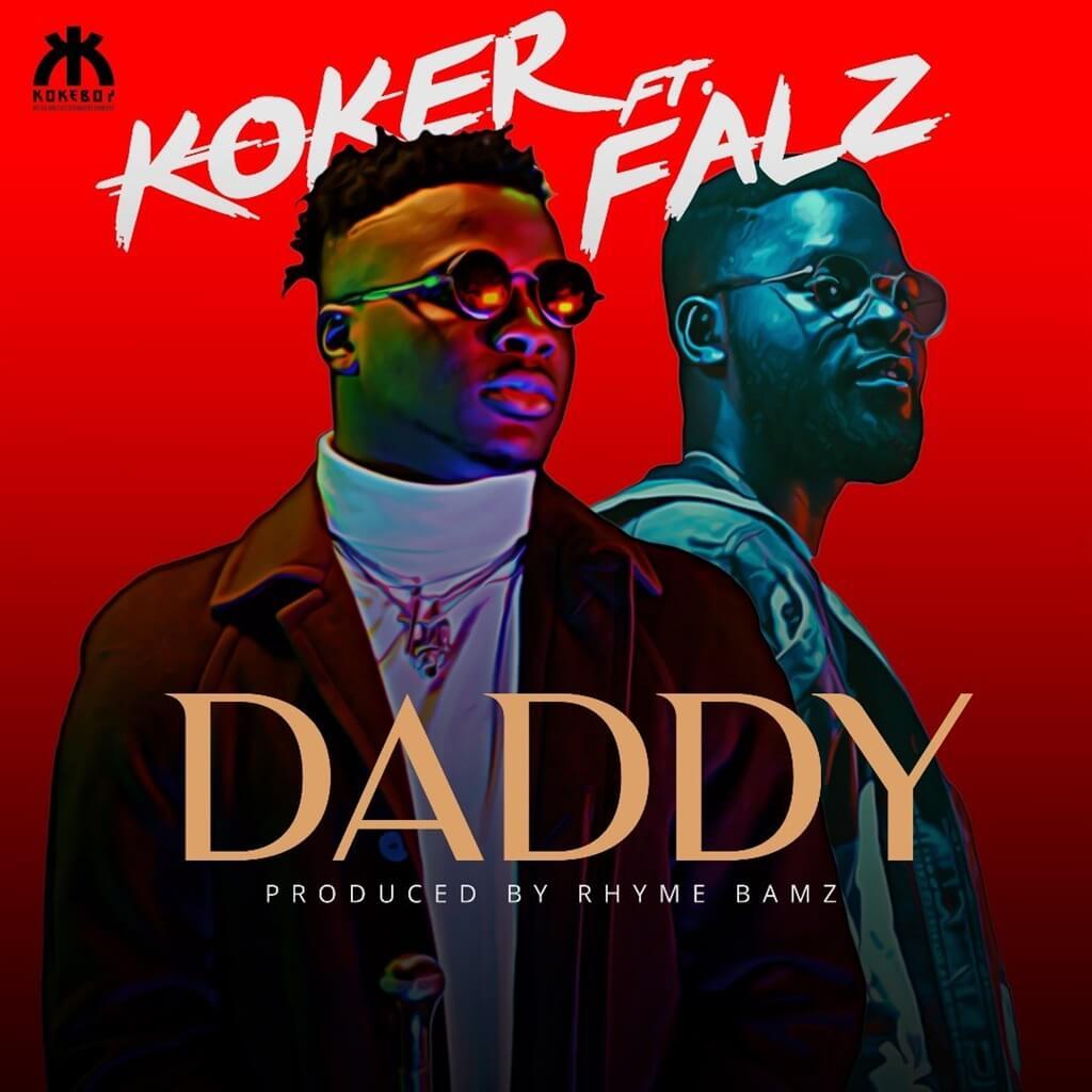 [Music] Koker - Daddy Ft. Falz