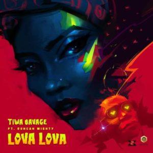 Tiwa Savage - Lova Lova ft. Duncan Mighty