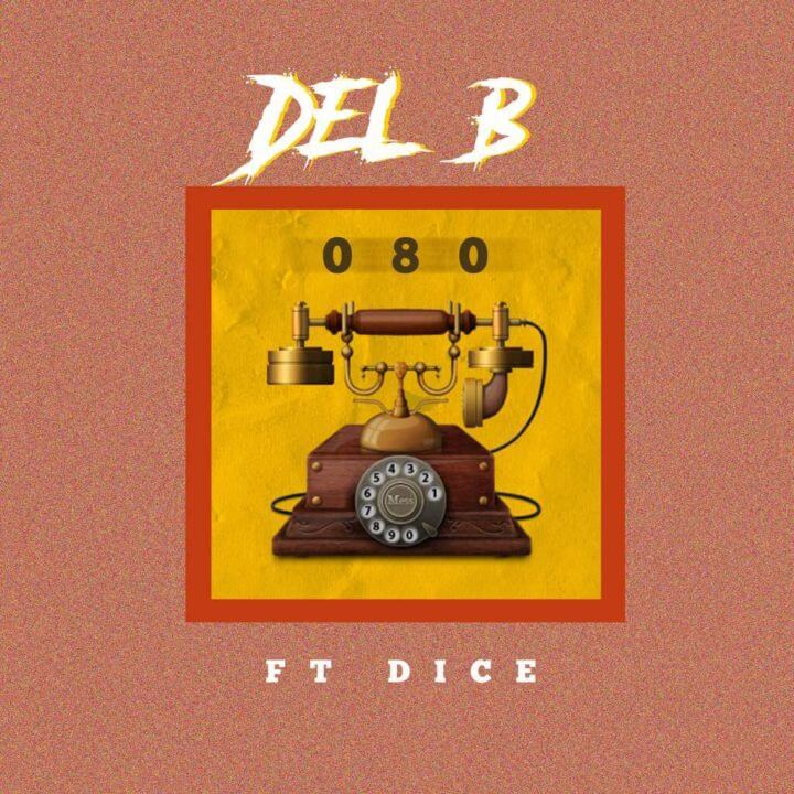 Del B ft Dice Ailes - 080 download mp3