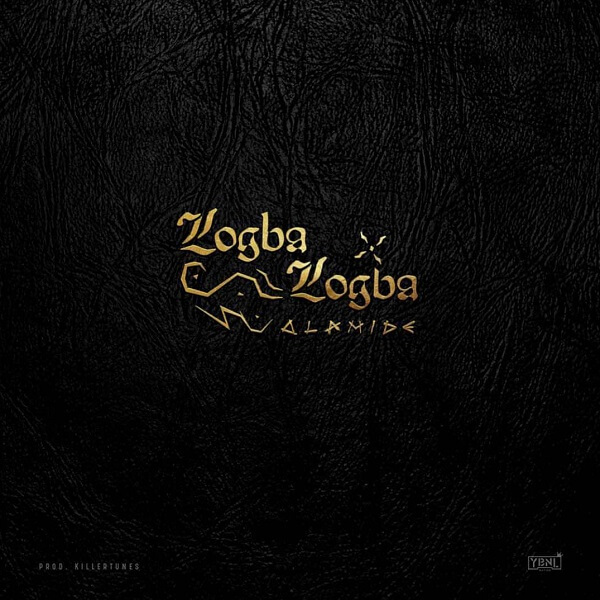 [Music] Olamide - Logba Logba