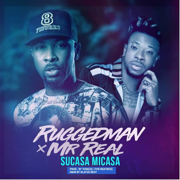 [Music] Ruggedman - Sucasa Micasa mp3 download