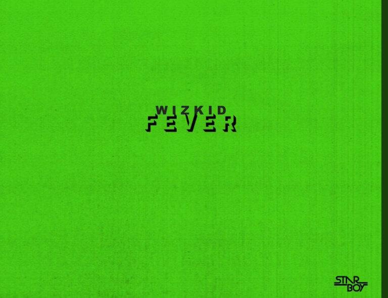Wizkid - Fever mp3 download