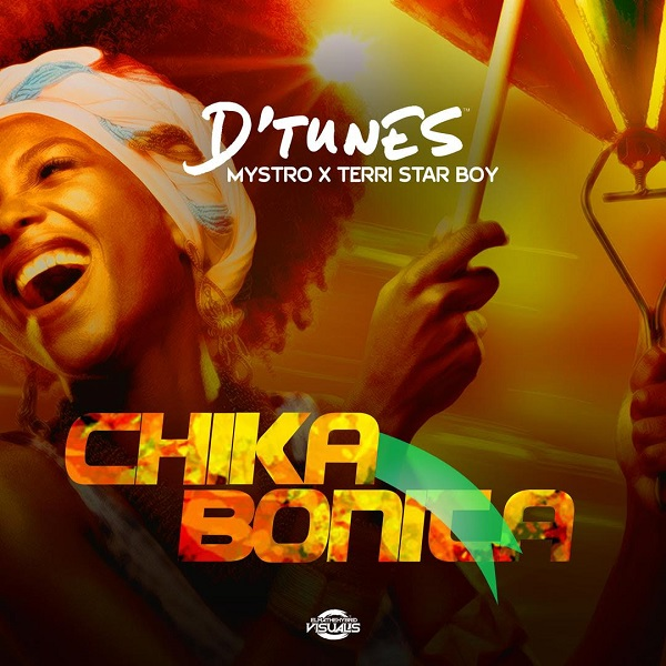 D'Tunes - Chika Bonita Ft. Mystro & Terri mp3 download